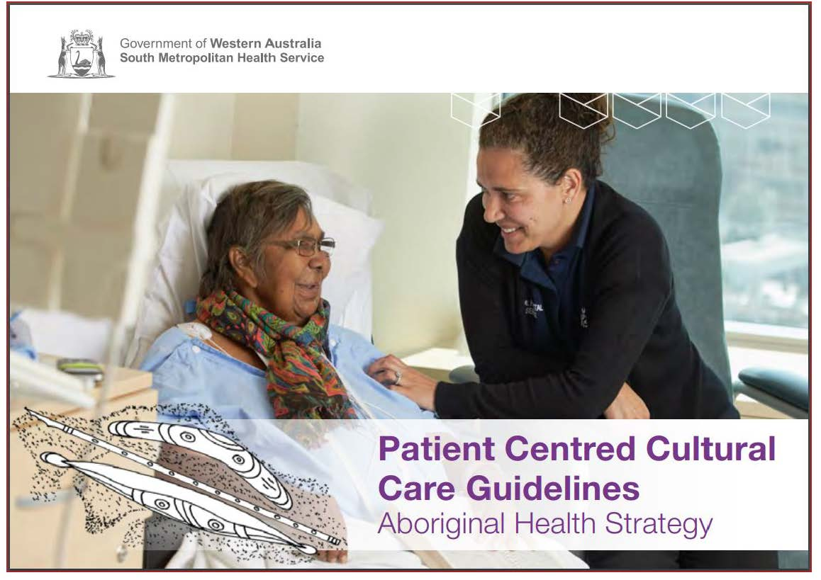 Patient Centred Cultural Care Guidelines - Aboriginal Health Strategy